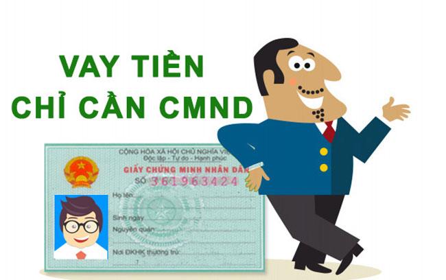 Vay tiền bằng CMND là gì?